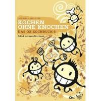 Uschi Herzer + Joachim Hiller - Kochen ohne Knochen- Das OX Kochbuch 5 [Buch]